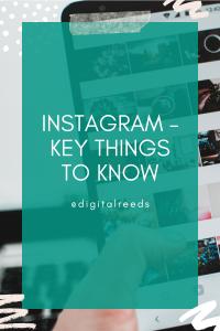 instagram key things