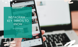 Instagram things to know