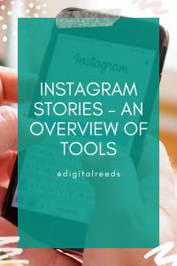 Instagram stories overview of tools