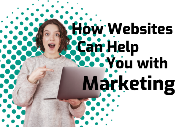 How websites can help you with marketing